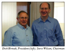 Dick Hrinak President and Steve Wilson Chairman