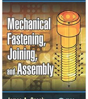 Mechanical Fastening, Joining, and Assembly